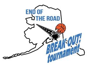 End of the Road Break Out Tournament